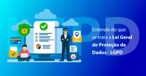 Lei de Proteção geral de Dados